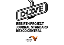 D-LIVE REBIRTH PROJECT JOURNAL STANDARD NEXCO CENTRAL