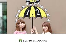 MID DAY WEEK at Tokyo Midtown